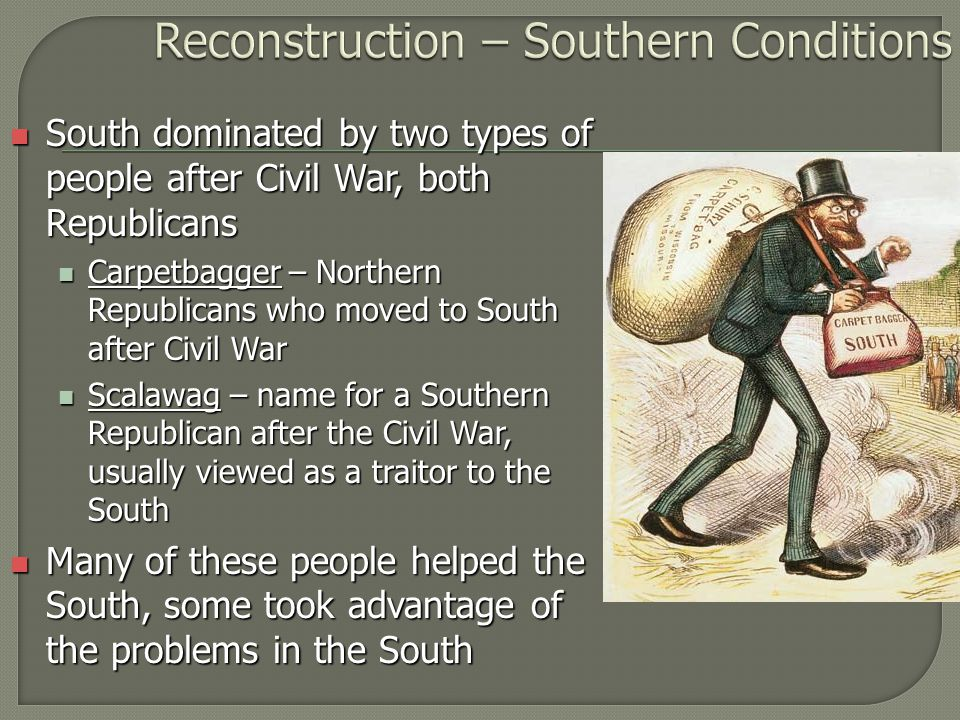 reconstruction of america after civil war Reconstruction: reconstruction, the period (1865-77) after the american civil war during which attempts were made to redress the inequities of slavery and its political, social, and economic legacy and to solve the problems arising from the readmission to the union of the 11 states that had seceded.