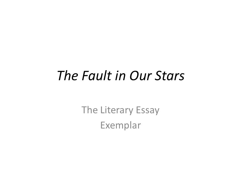 "the fault in our stars analysis essay The teen whisperer how the author of of ""looking for alaska,"" is depicted struggling to write essays on topics like ""the fault in our stars"" reached."