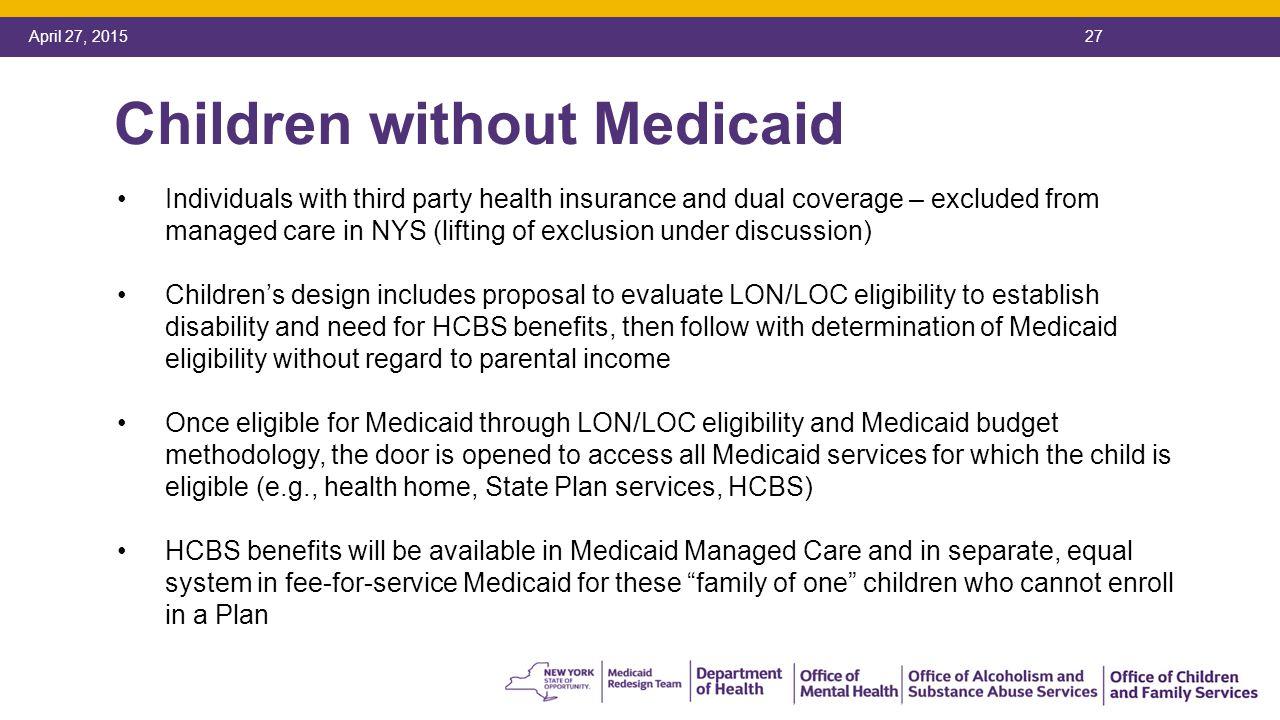Ny Medicaid Eligibility System Children Without Medicaid Ny Medicaid  Eligibility System