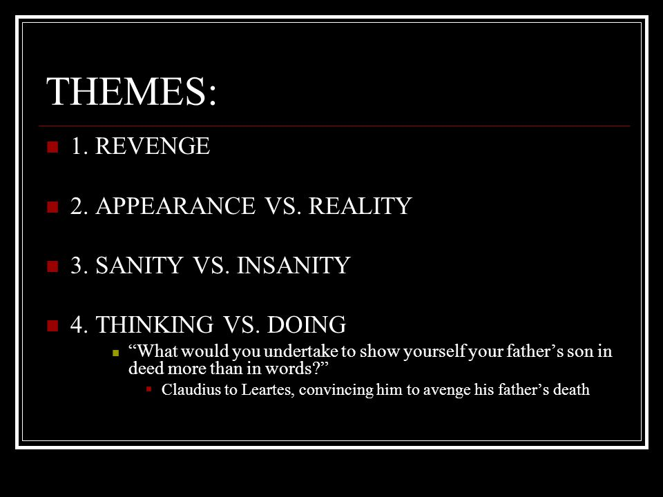 hamlet sanity vs insanity Hamlet: sanity vs insanity disclaimer: this essay has been submitted by a  student this is not an example of the work written by our professional essay  writers.