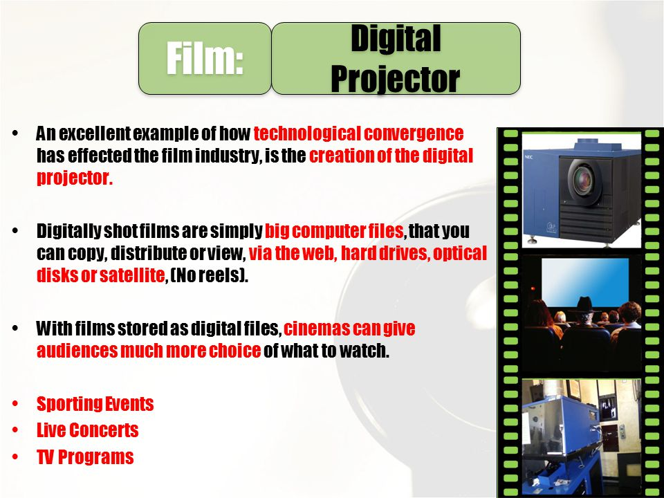 Film: Digital Projector