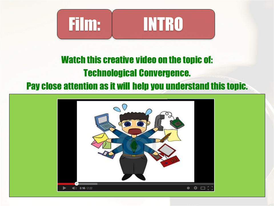 Film: INTRO. Watch this creative video on the topic of: Technological Convergence.