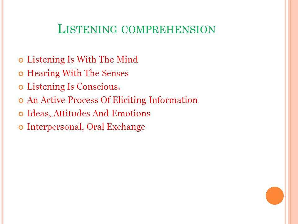 essay on listening comprehension Published: mon, 5 dec 2016 listening is an important skill that allows us to receive, understand and evaluate information that is communicated to us as human beings, we seek to interact on a daily basis with each other.