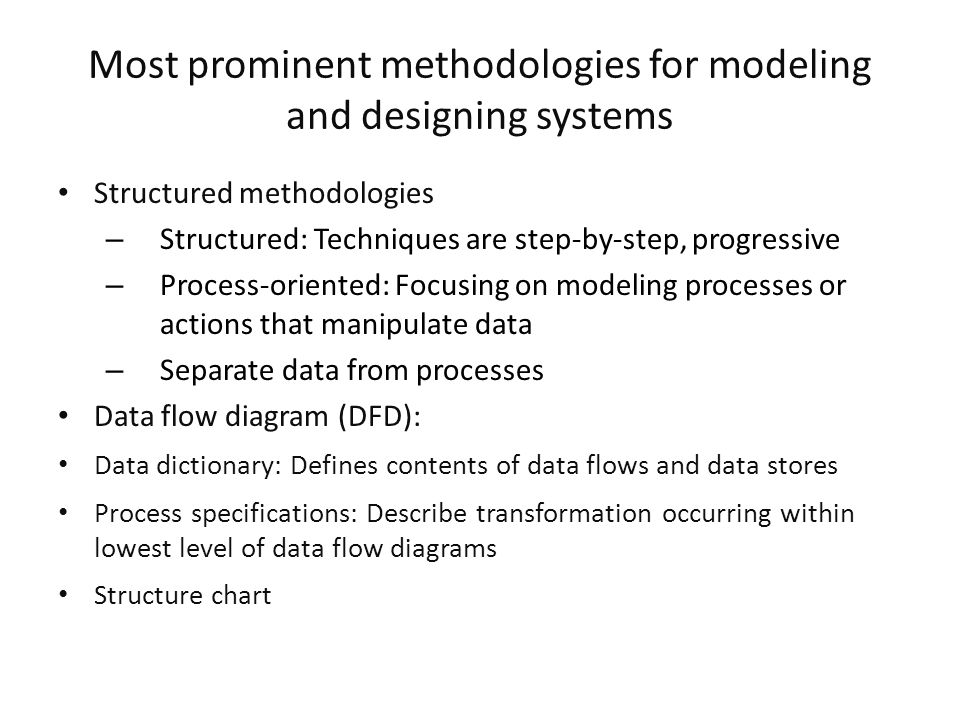 Most prominent methodologies for modeling and designing systems