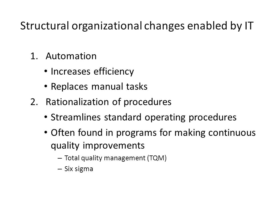 Structural organizational changes enabled by IT