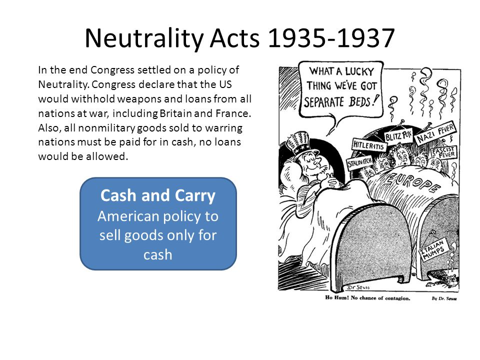 neutrality acts of 1937 With considerable reluctance, the president signed the neutrality acts into law neutrality act of 1935 the neutrality act of 1937.