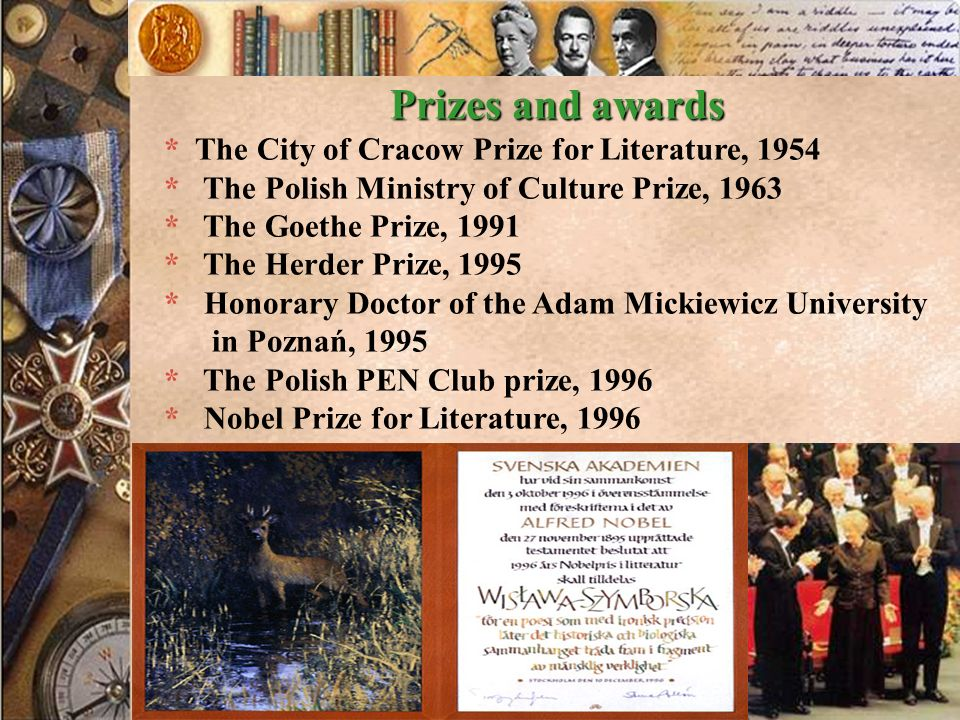 Prizes and awards * The City of Cracow Prize for Literature, 1954