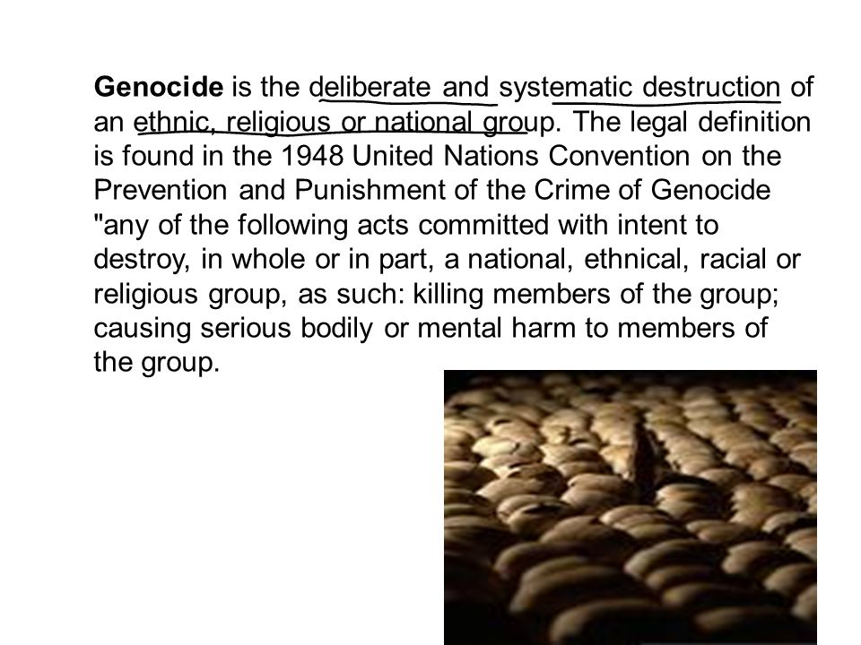 the definition of genocide in the present convention for the prevention and punishment of the crime  The paragraphs below provide a brief definition of genocide and other underlying   1948 convention on the prevention and punishment of the crime of genocide   under convention article ii, the crime of genocide will be considered  committed if two distinct elements are simultaneously present: firstly, the.