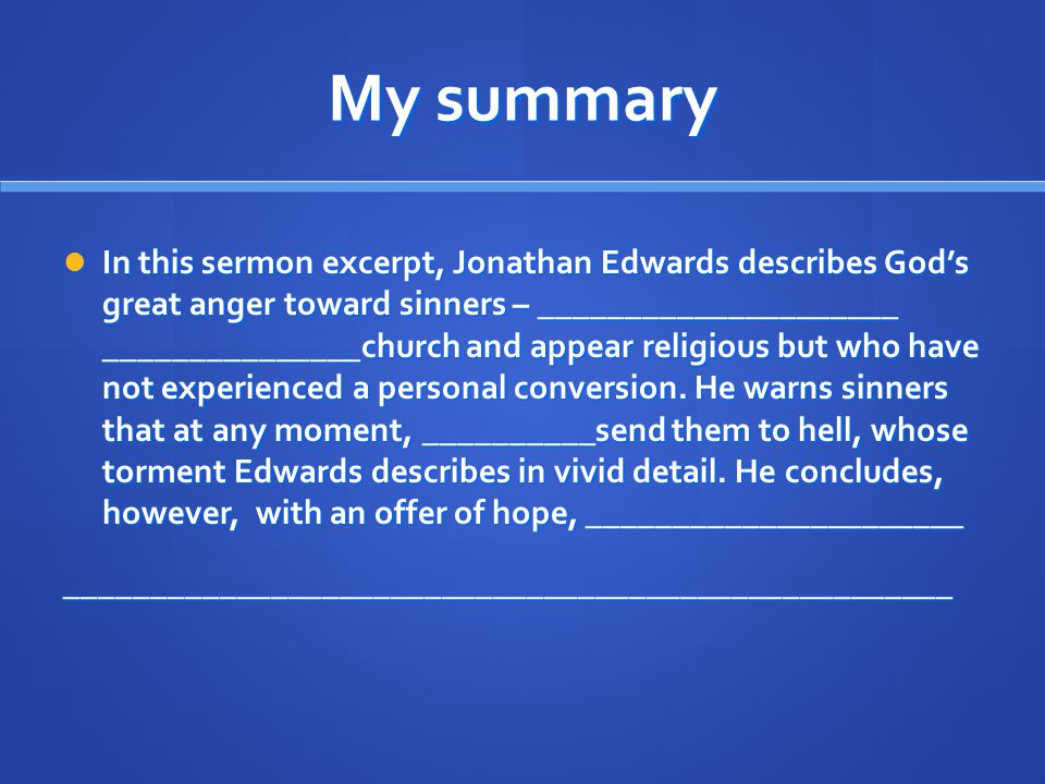 Sinners In The Hands of an Angry God - ppt download