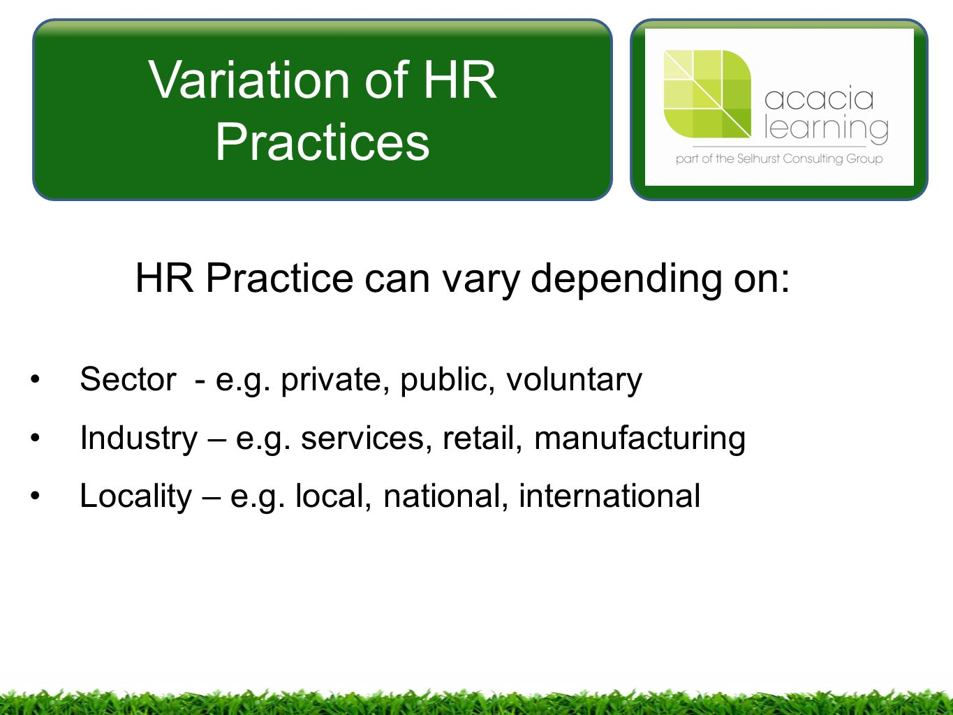 the role of hr practices in Human resource management practices, job satisfaction and organizational commitment  the purpose of this study is to explore the role of human resource management (hrm) practices, job  since the most important role in these embodiments are given to human, which is a social being, the.