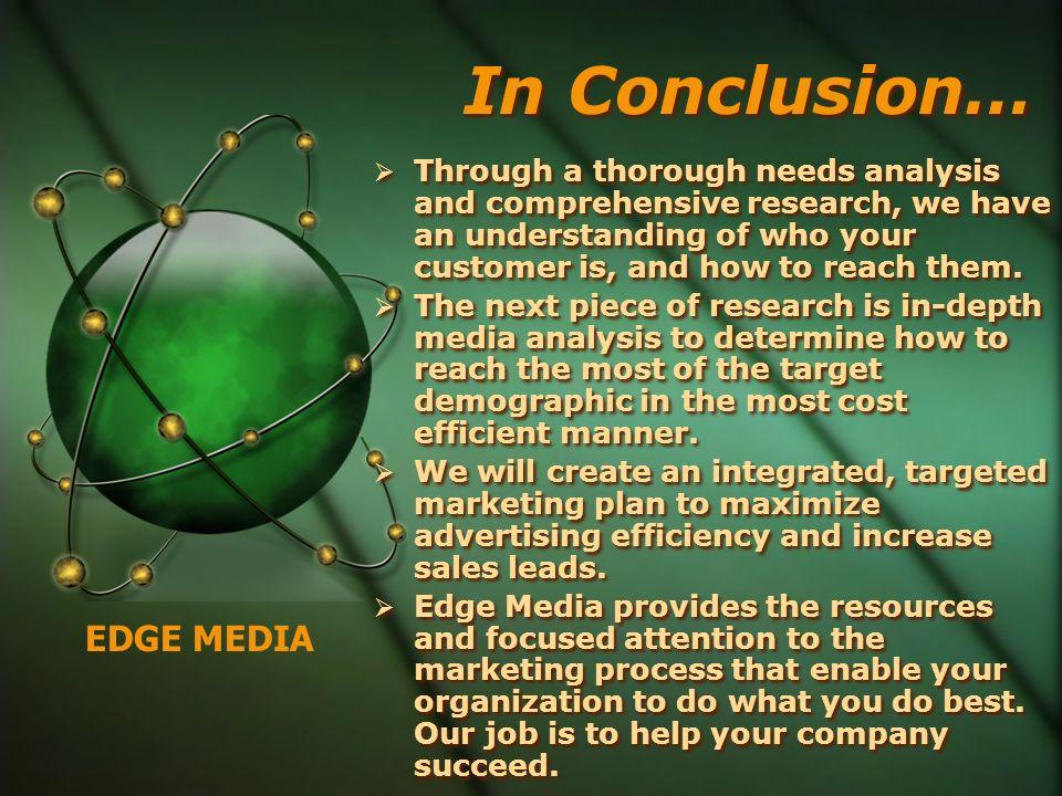 In Conclusion… EDGE MEDIA