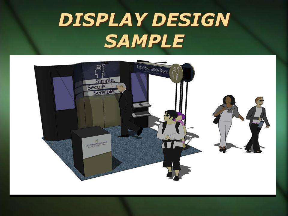DISPLAY DESIGN SAMPLE