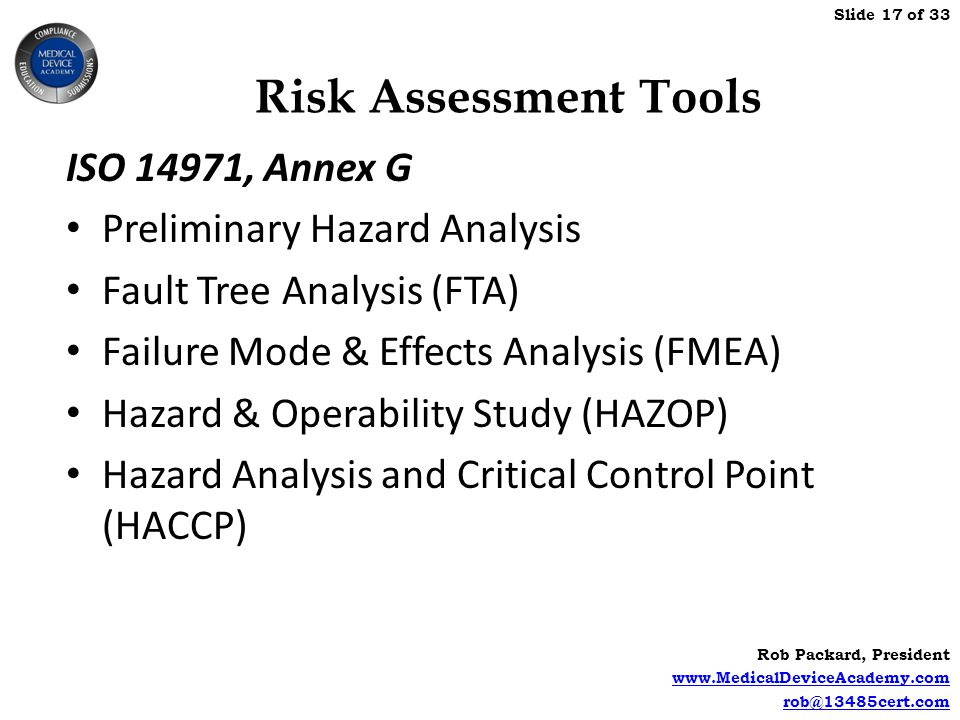 Risk Assessment Tools ISO 14971, Annex G Preliminary Hazard Analysis