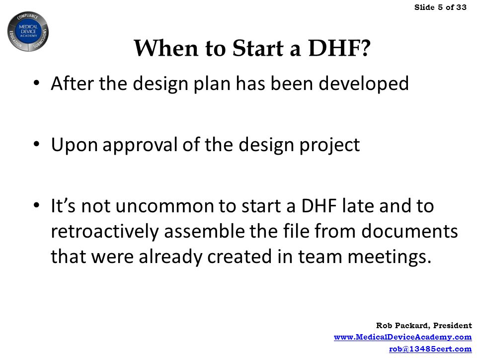 When to Start a DHF After the design plan has been developed