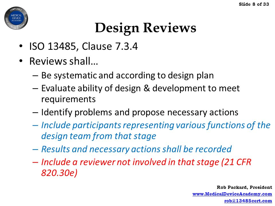 Design Reviews ISO 13485, Clause Reviews shall…