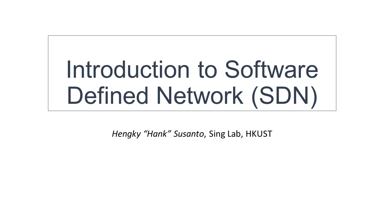 Introduction to software defined network sdn ppt video online introduction to software defined network sdn baditri Images