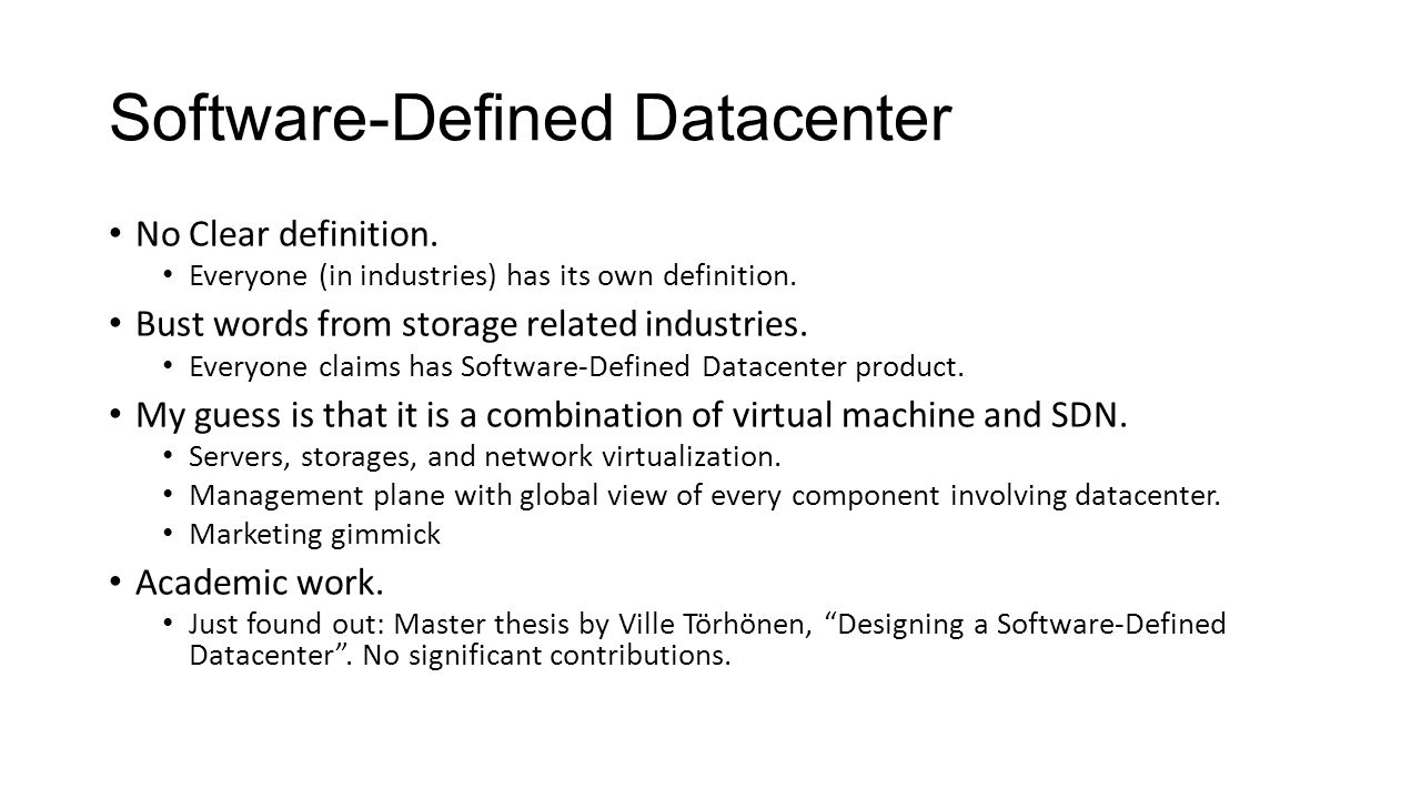 software defined networking master thesis Towards software-defined vanet: architecture and services ian ku youlu, gerla} @csuclaedu rafael software-defined networking.