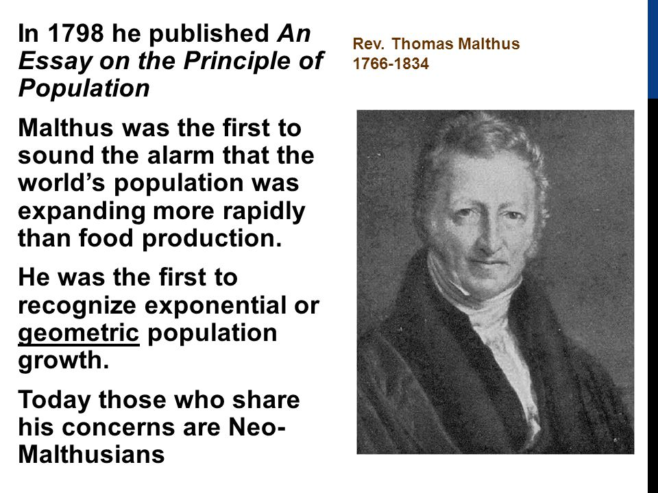 in 1798 thomas robert malthus published an essay on the principle of population An essay on the principle of population (1798) yet his essay on the principle of population as an essay on the principle of population by thomas robert malthus.