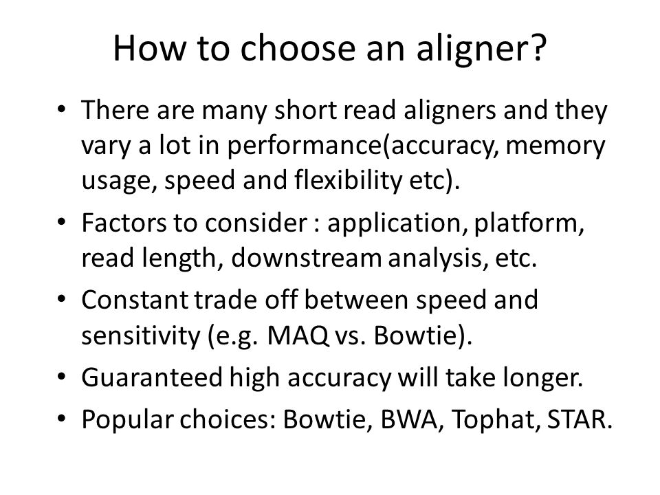 How to choose an aligner