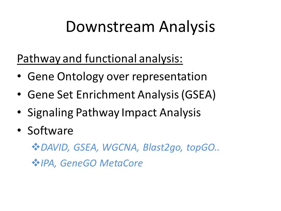 Downstream Analysis Pathway and functional analysis: