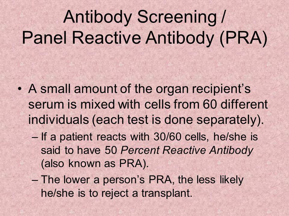 Antibody Screening / Panel Reactive Antibody (PRA)