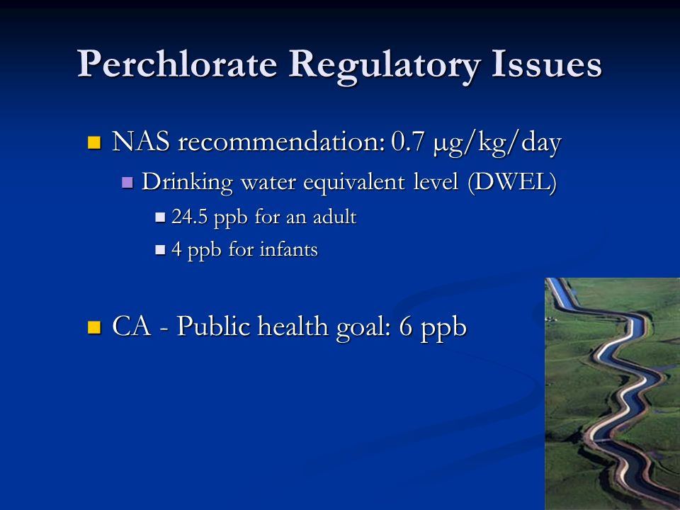 Perchlorate Regulatory Issues