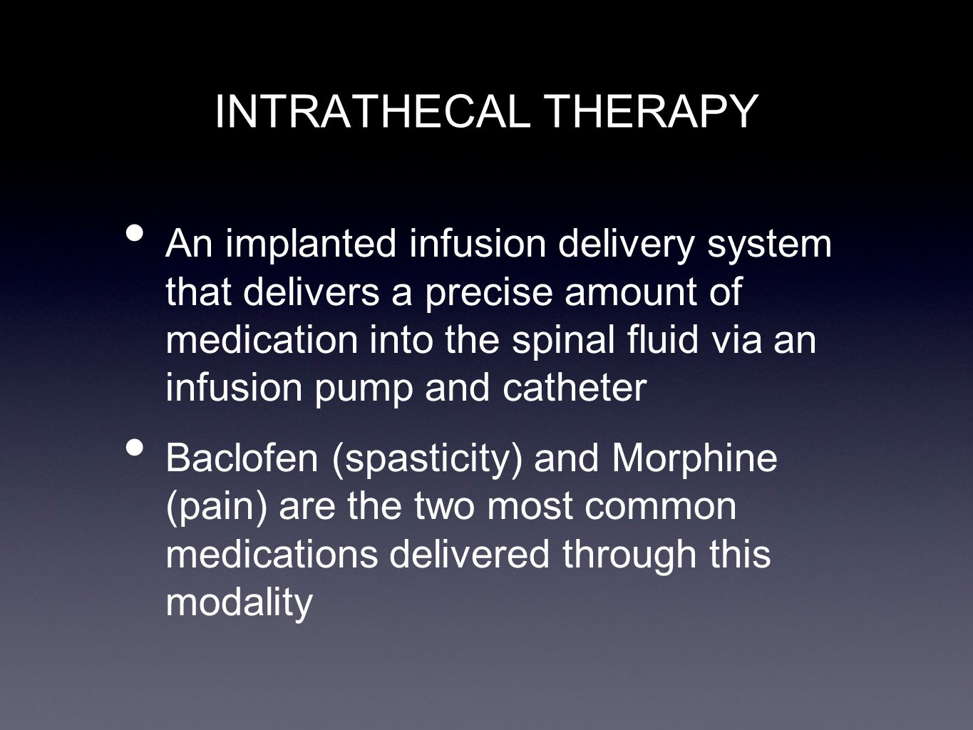 INTRATHECAL THERAPY
