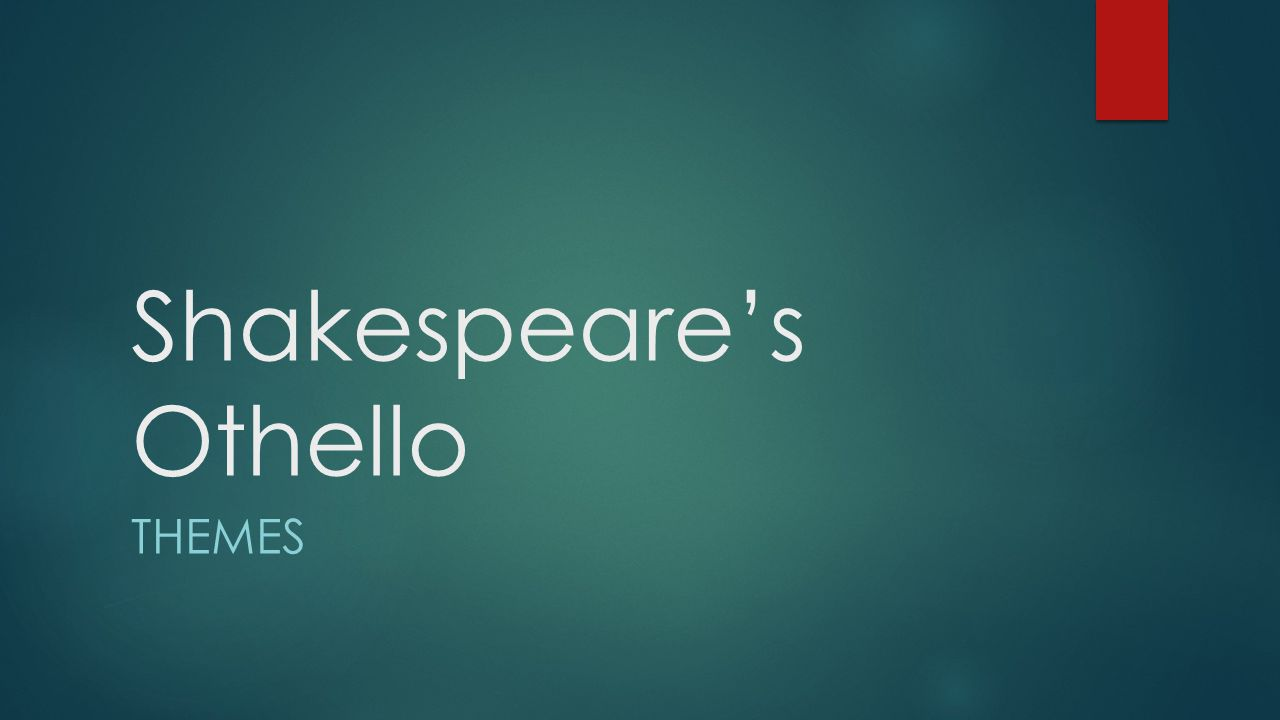 Othello and the theme of friendship in the play