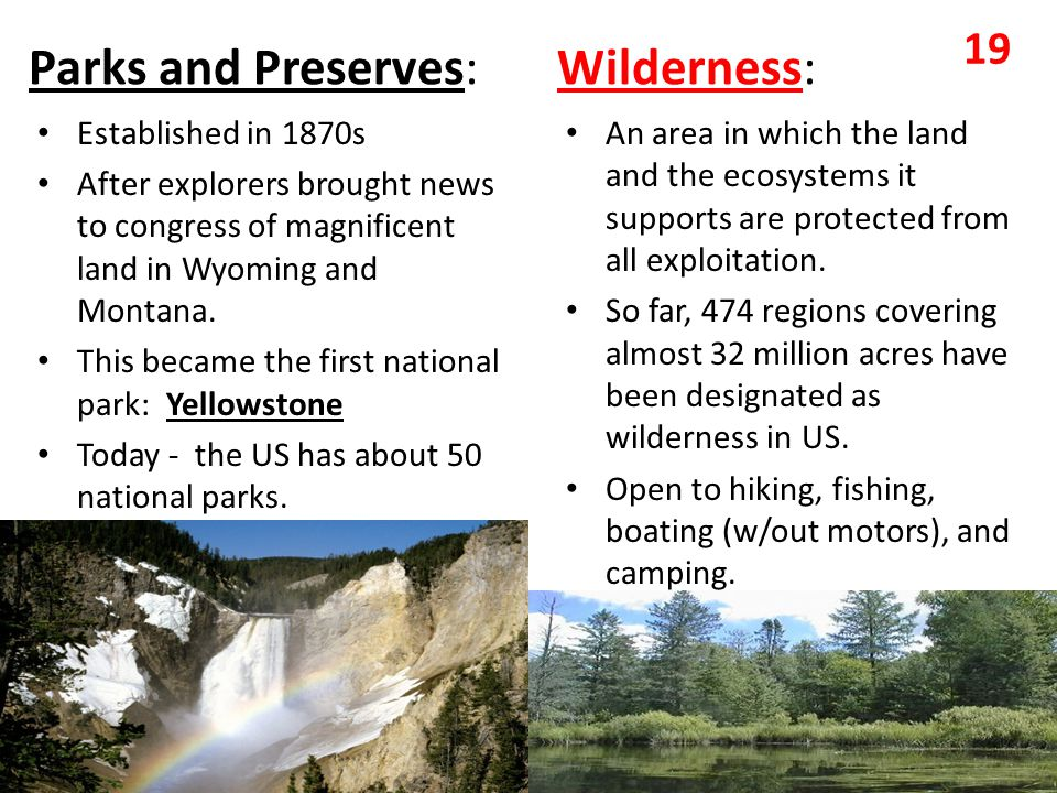 Parks and Preserves: Wilderness: