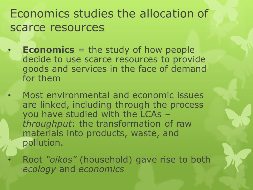 allocation of finite resources This model involves a situation of allocation of finite resource over two periods it is assumed that the resource can be extracted at a constant marginal costs but the current value of the marginal costs rises over time economics of natural resources 73 given the stable demand curve for the resource, an.