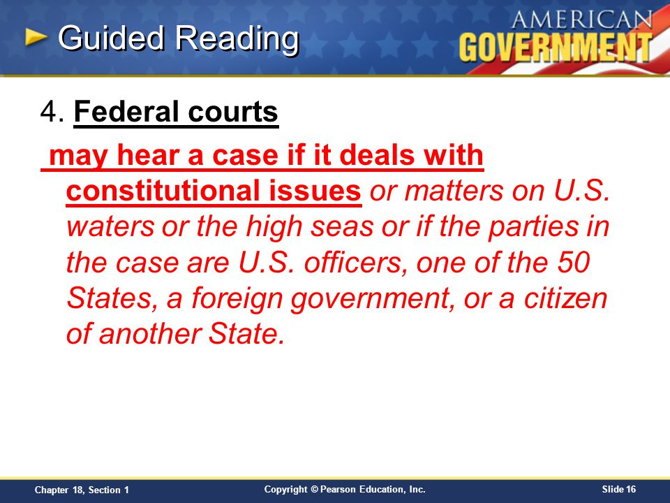 Guided Reading 4. Federal courts