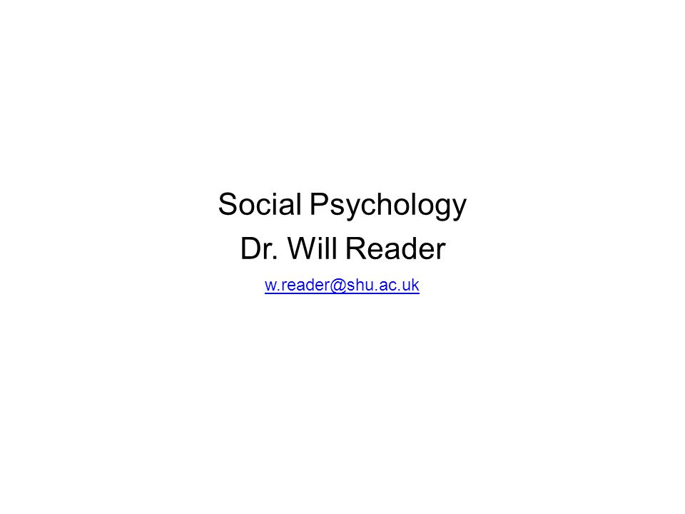 Social psychology dr will reader ppt download 1 social psychology fandeluxe Choice Image