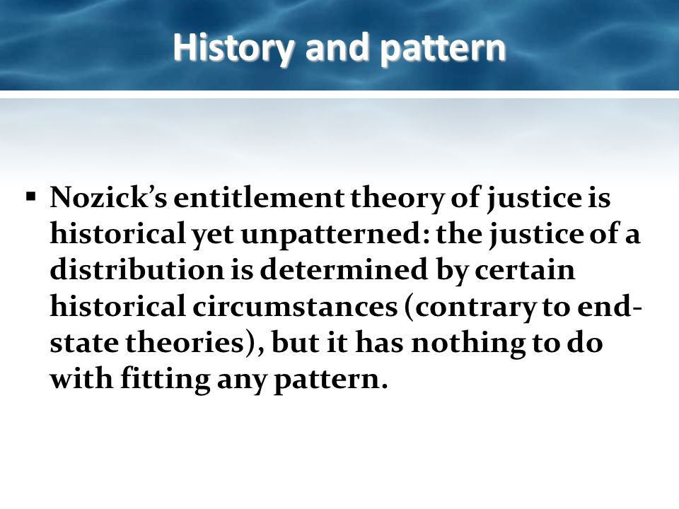 rules of justice according to nozick The libertarian case for affirmative action affirmative action once again is under attack its opponents often argue that affirmative action policies are incompatible with liberal individualism since it involves distributing benefits based in.
