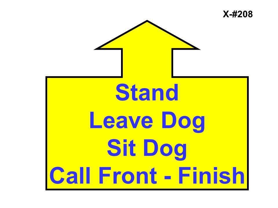 Stand Leave Dog Sit Dog Call Front - Finish