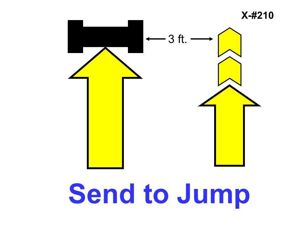 X-#210 3 ft. Send to Jump
