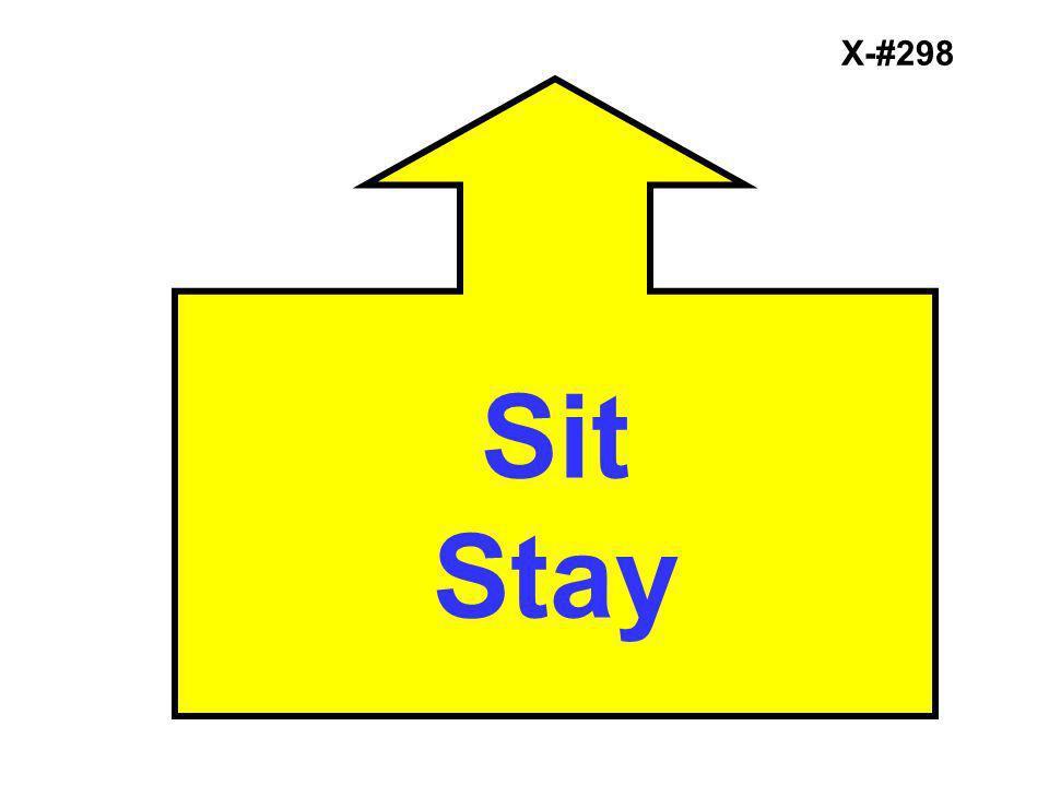 X-#298 Sit Stay