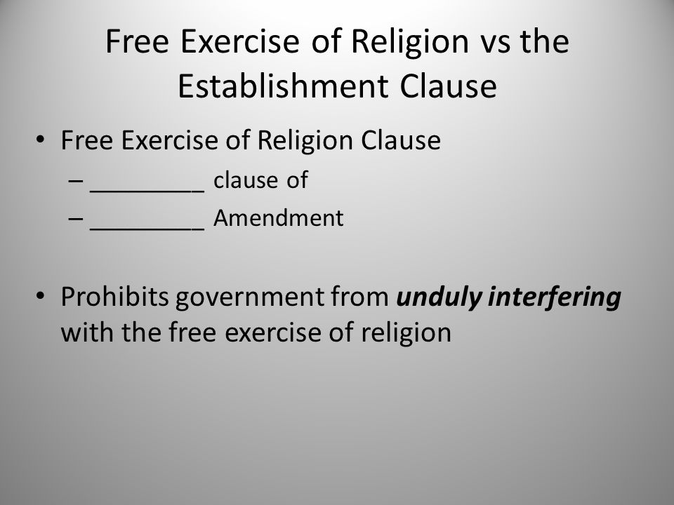 analysis of free exercise clause and establishment clause essay The original meaning of the establishment clause why a free exercise clause was deemed necessary the general welfare clause and the public trust: an essay in.