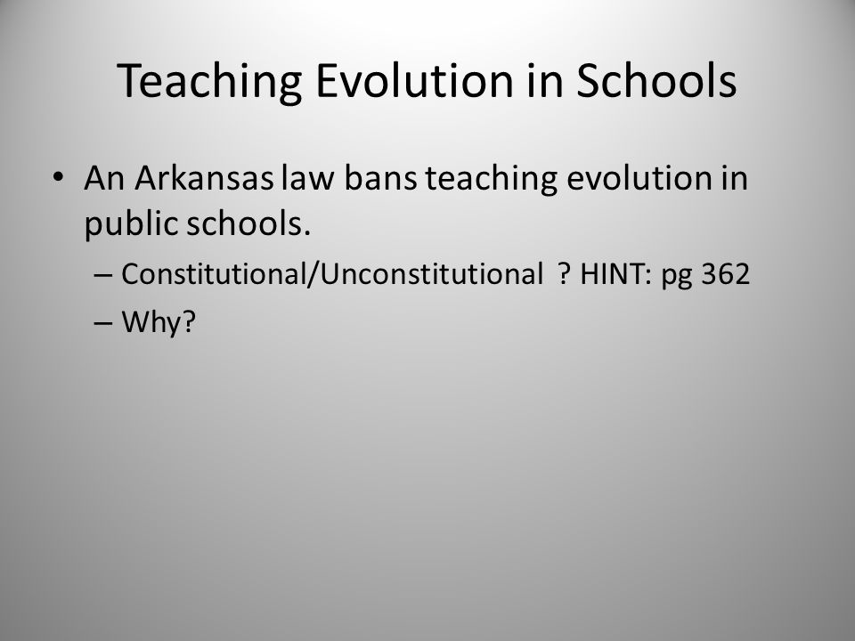an essay on the issues of teaching evolution in public schools More people today than ever are objecting to the exclusive teaching of evolution in the public schools papers and special creationism in the public schools.
