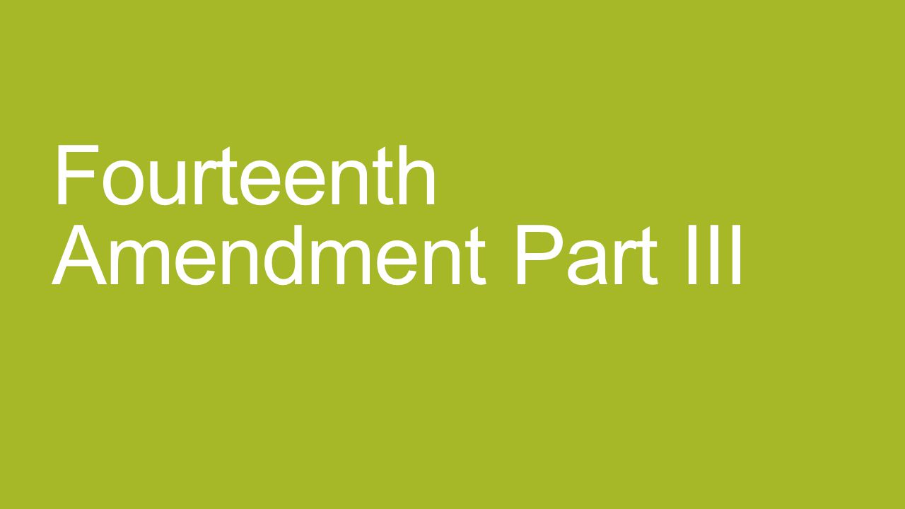 the basic purposes of the fourteenth amendment The law, and gave englishmen basic rights and  purposes for the constitution  fourteenth amendment to.