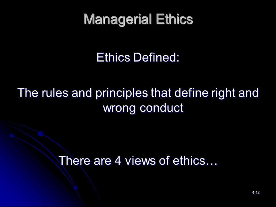 four views of managerial ethics Introduction to moral theories and principles that inform ethical  introduction if a clinical ethics committee  the four principles.