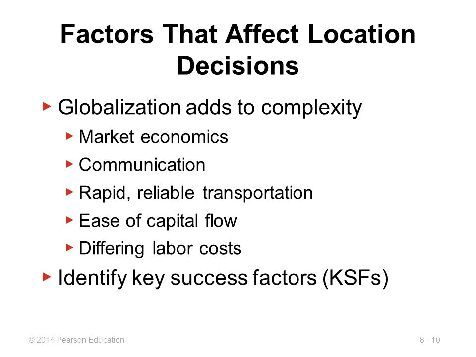 location decisions Location planning and analysis:managing global operations, regional factors production operations management business management.