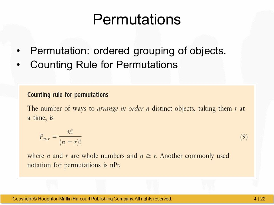 Permutations Permutation: ordered grouping of objects.