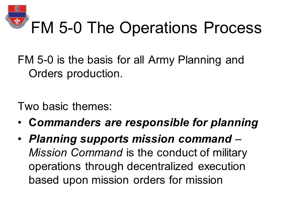 army planning and orders production Themilitarydecision-makingprocess(mdmp)isa to the planning process staff officers must be aggres-  orders production.