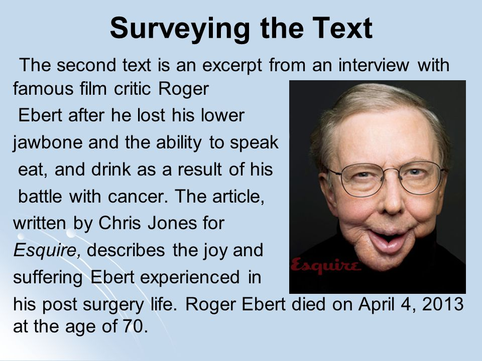 roger ebert death essay Roger joseph ebert (/ ˈ iː b ər t / june 18, 1942 – april 4, 2013) was an american film critic, historian, journalist, screenwriter, and author he was a film critic for the chicago sun-times from 1967 until his death in 2013 in 1975, ebert became the first film critic to win the pulitzer prize for criticism.