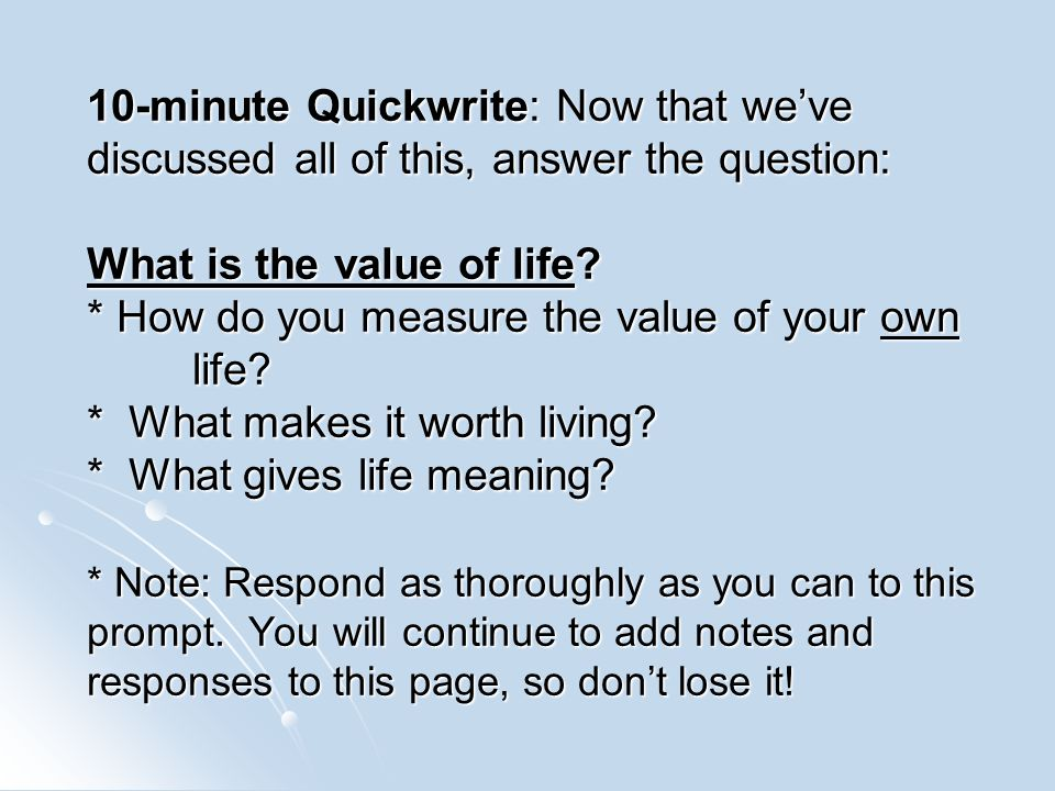 the value of a life essay Free essay: value of life the life given by god has a very special meaning a value in which people sometimes forget to thank or either regret many.
