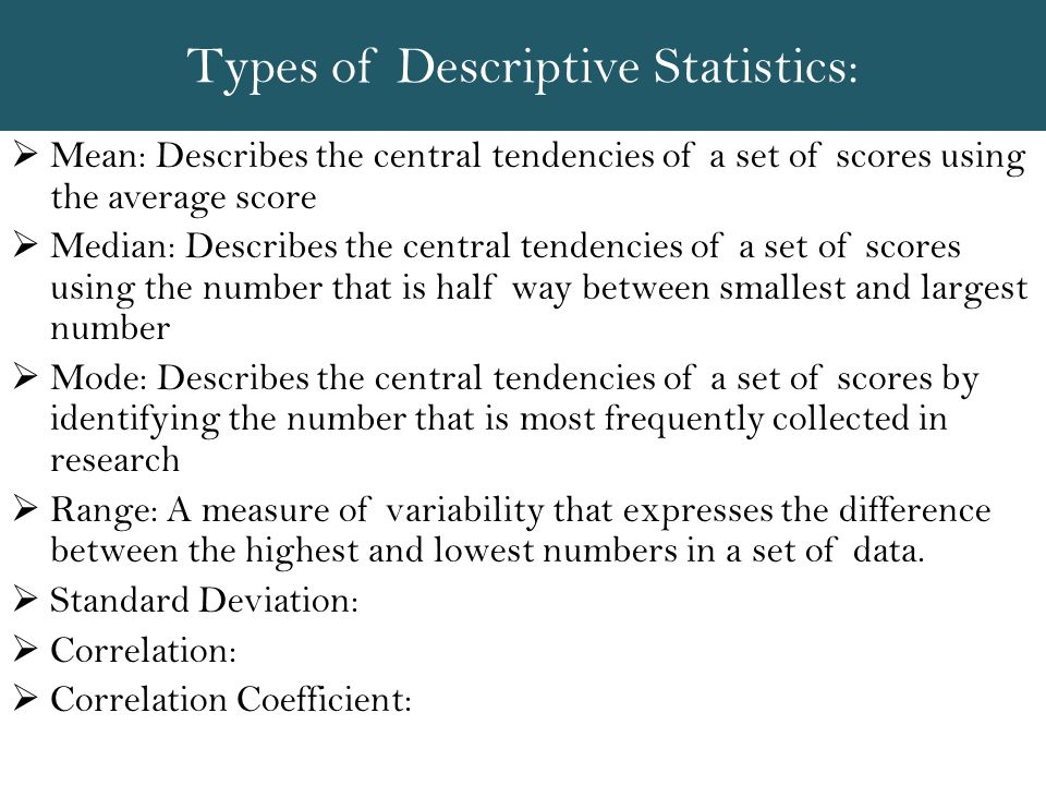 Types of Descriptive Statistics: