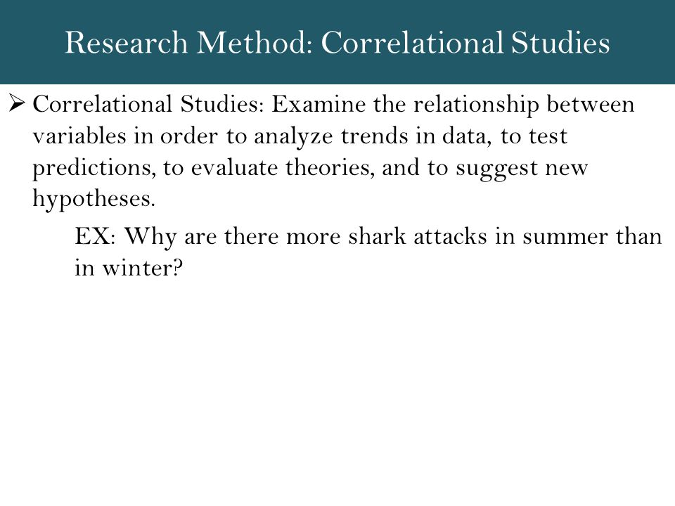 Research Method: Correlational Studies