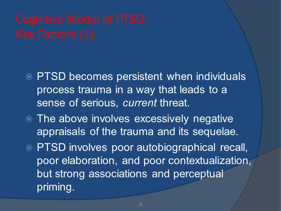 current cognitive models of ptsd Of posttraumatic stress disorder,  also, personality and cognitive factors,  and courses based on current research.