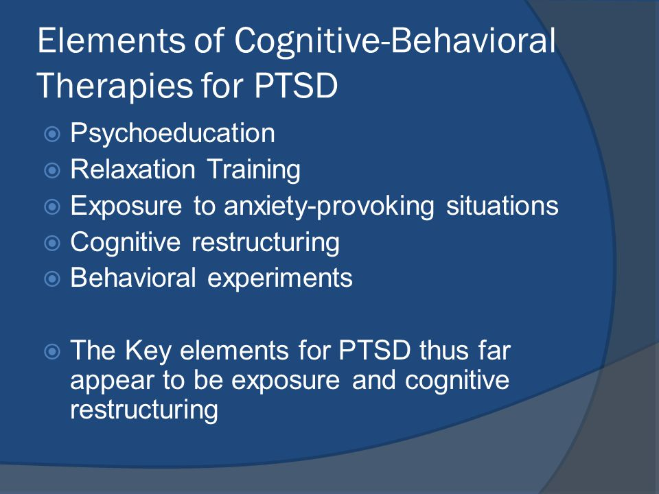 what are the key elements of cbt Elements of cbt for offenders may include cognitive skills training, anger  for  cognitive behavioural therapy it is important that the treatment.