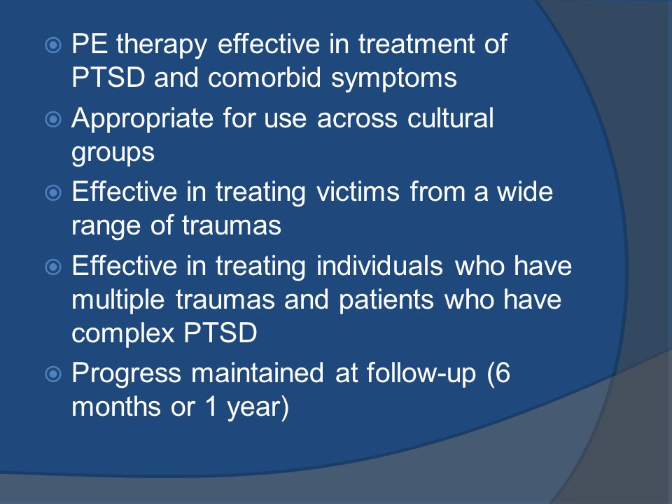PE Therapy Effective In Treatment Of PTSD And Comorbid Symptoms